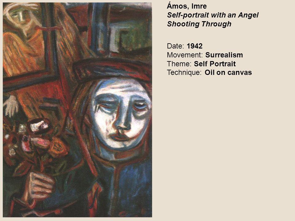 Ámos, Imre Self-portrait with an Angel Shooting Through