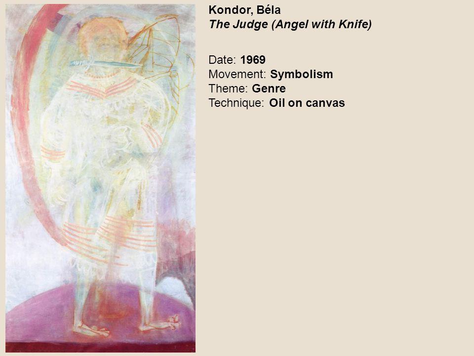Kondor, Béla The Judge (Angel with Knife)