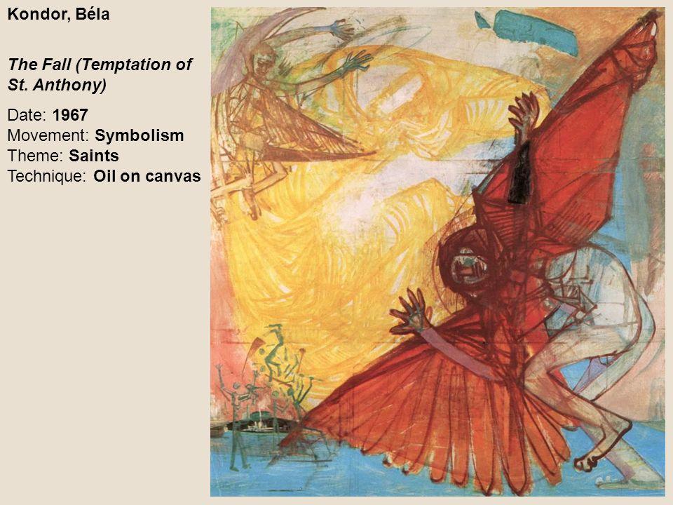 Kondor, Béla The Fall (Temptation of St.