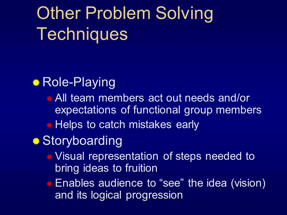 Other Problem Solving Techniques