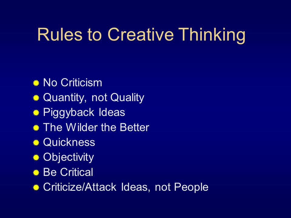 Rules to Creative Thinking