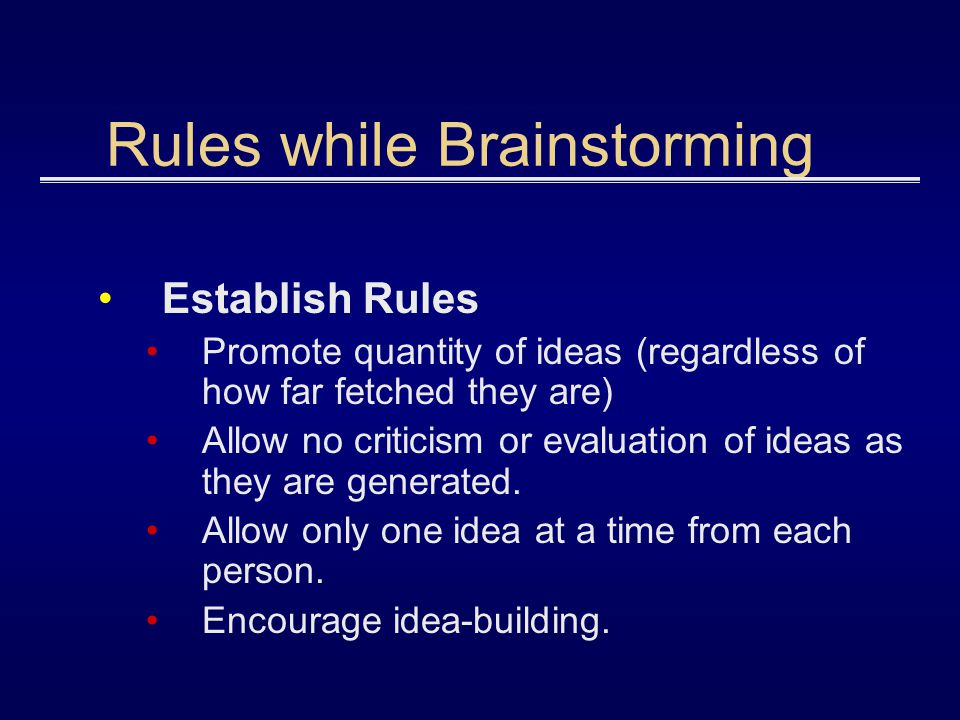 Rules while Brainstorming