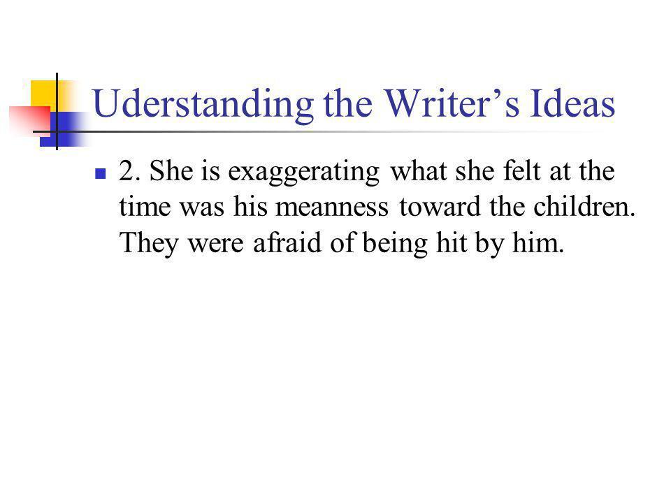 Uderstanding the Writer's Ideas