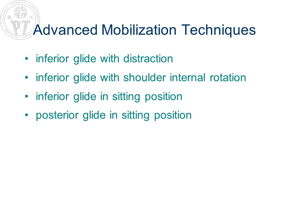 Advanced Mobilization Techniques