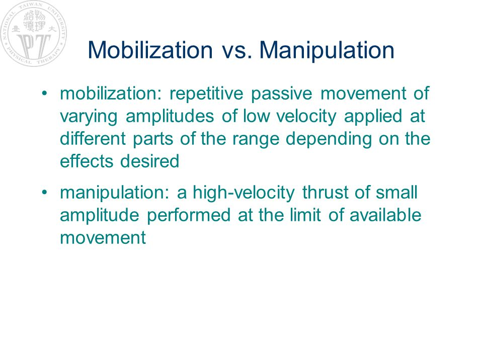 Mobilization vs. Manipulation