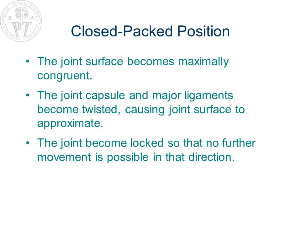 Closed-Packed Position