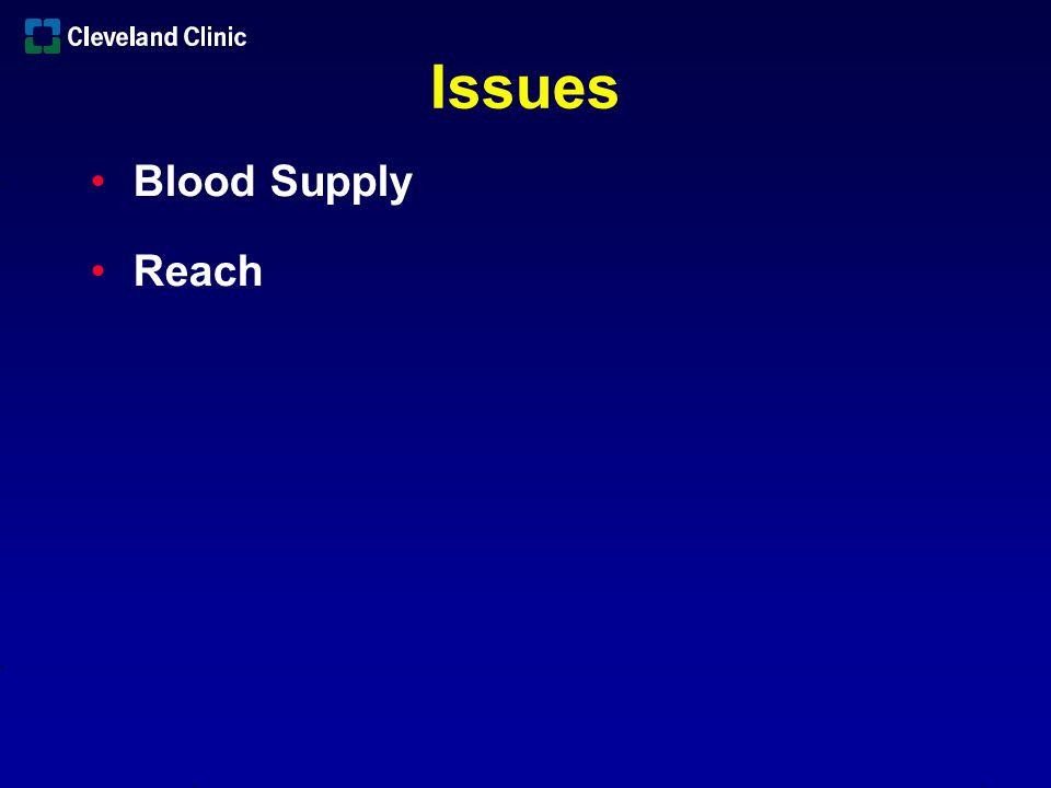 Issues Blood Supply Reach