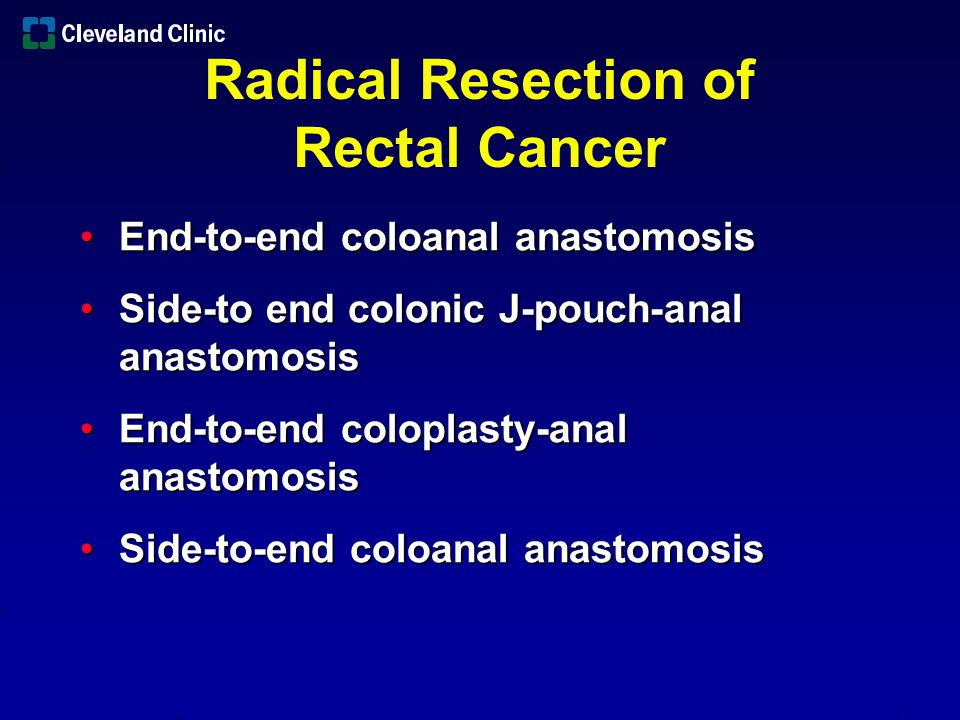 Radical Resection of Rectal Cancer