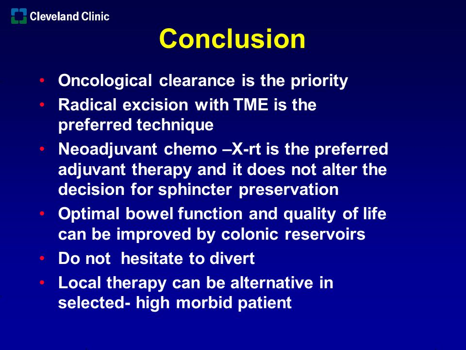Conclusion Oncological clearance is the priority