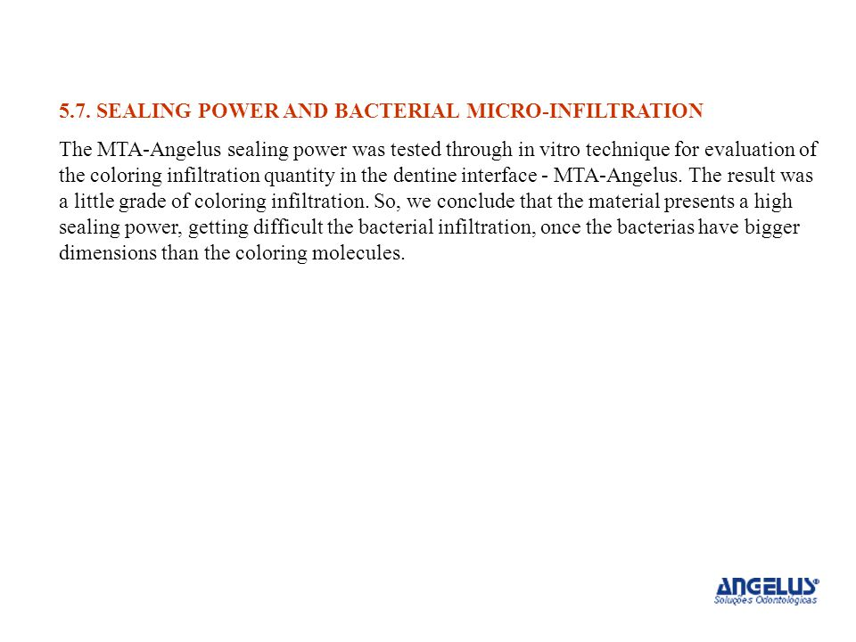 5.7. SEALING POWER AND BACTERIAL MICRO-INFILTRATION
