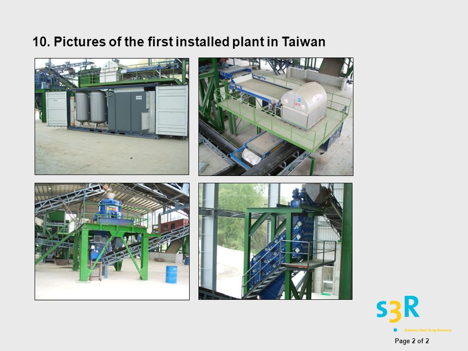 10. Pictures of the first installed plant in Taiwan