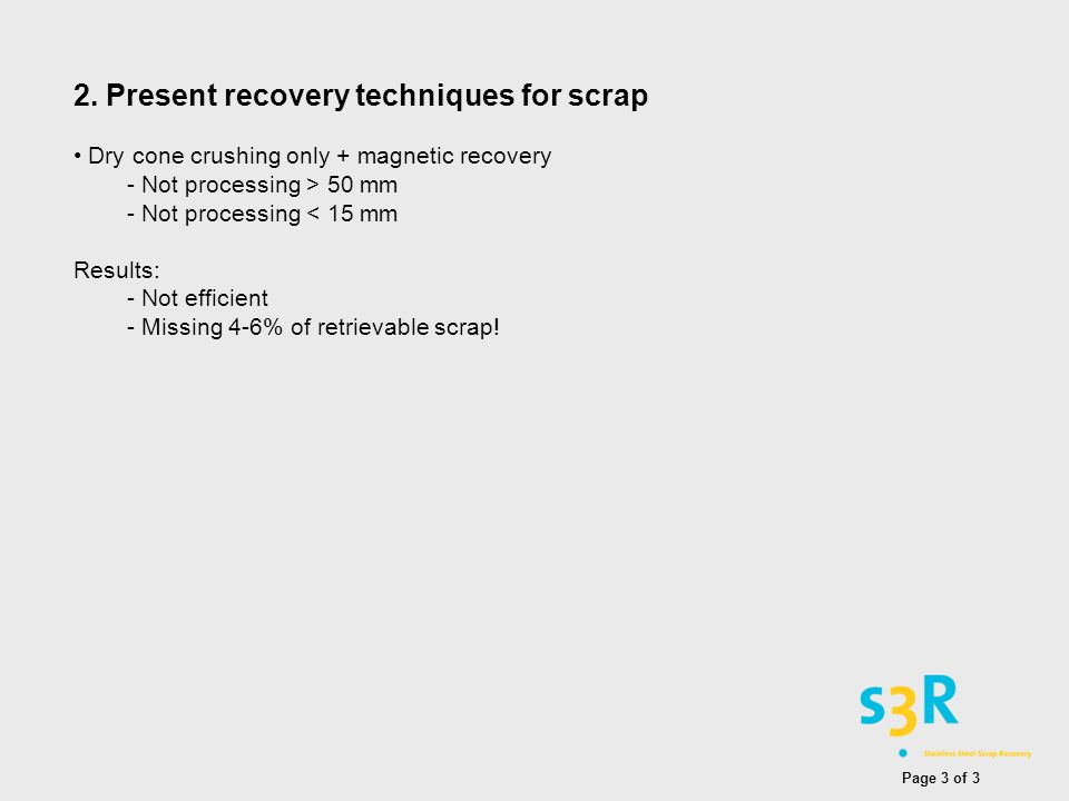 2. Present recovery techniques for scrap