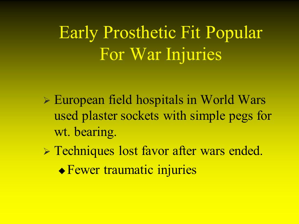 Early Prosthetic Fit Popular For War Injuries