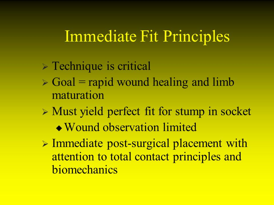 Immediate Fit Principles