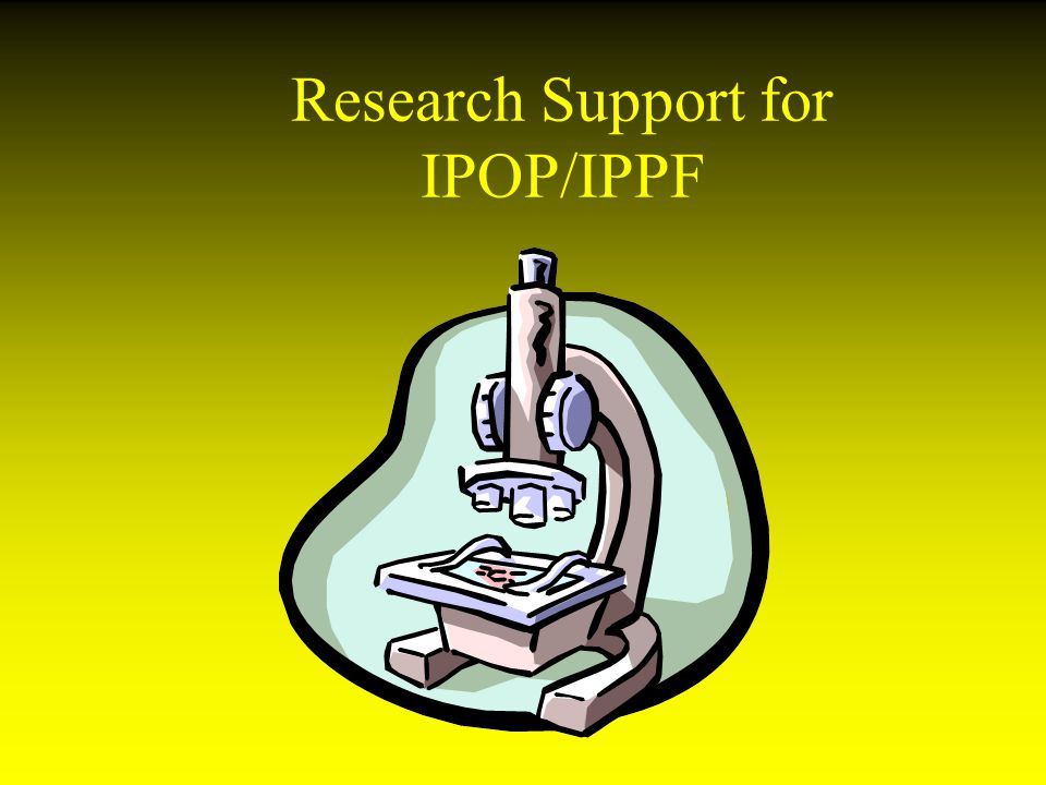 Research Support for IPOP/IPPF