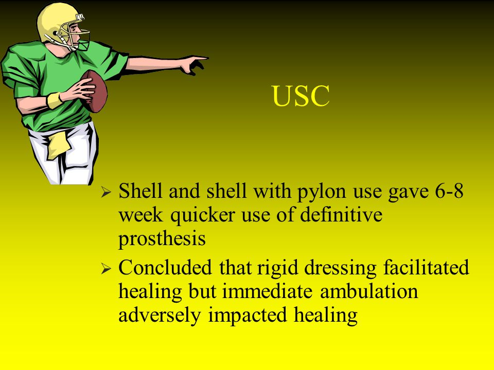 USC Shell and shell with pylon use gave 6-8 week quicker use of definitive prosthesis.