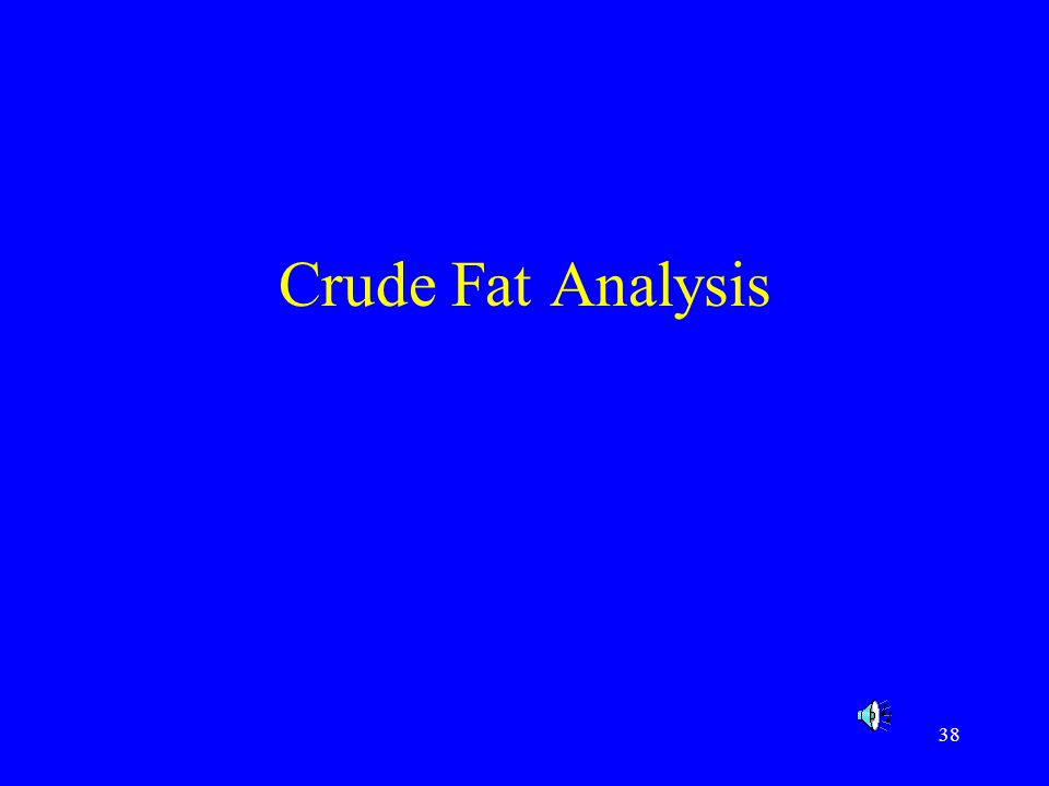 Crude Fat Analysis