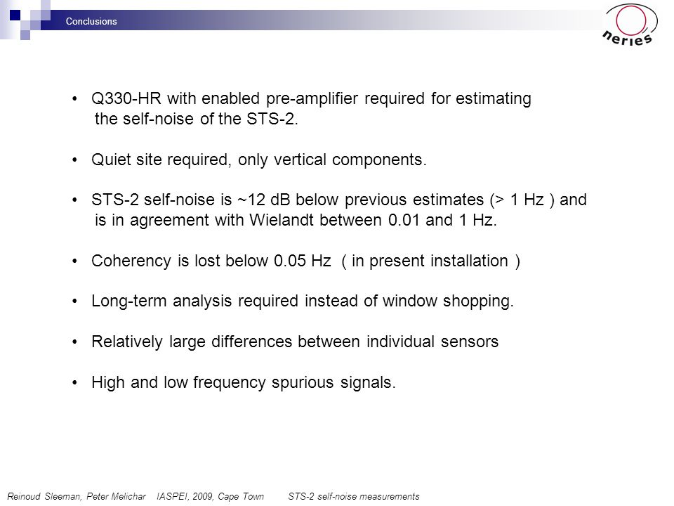 Q330-HR with enabled pre-amplifier required for estimating