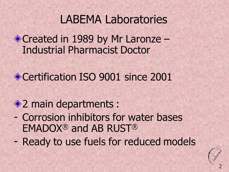 LABEMA Laboratories Created in 1989 by Mr Laronze – Industrial Pharmacist Doctor. Certification ISO 9001 since 2001.