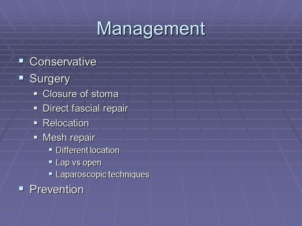 Management Conservative Surgery Prevention Closure of stoma