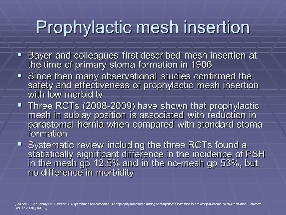 Prophylactic mesh insertion