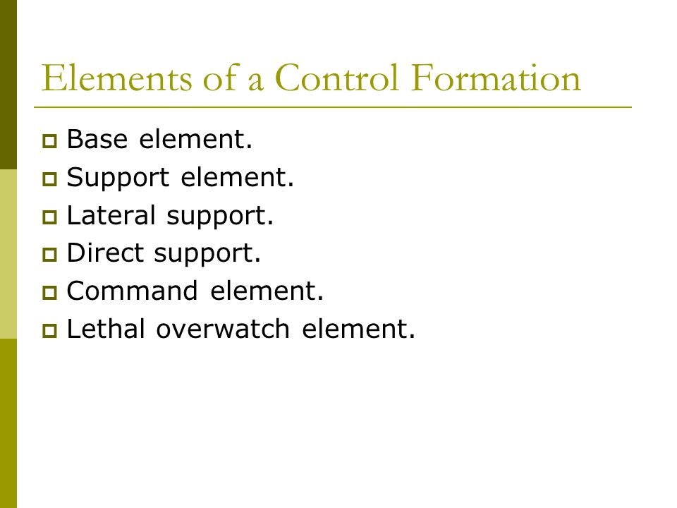 Elements of a Control Formation