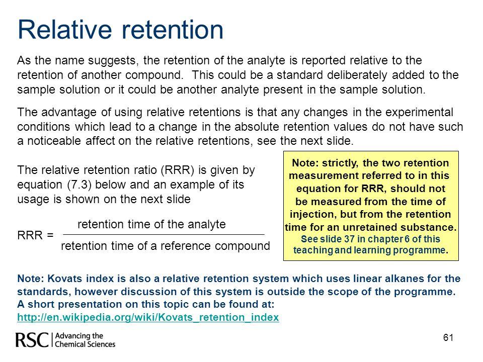 Relative retention