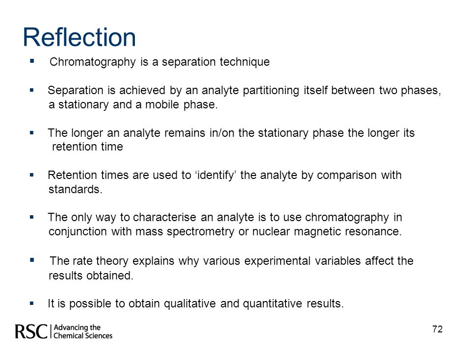 Reflection Chromatography is a separation technique