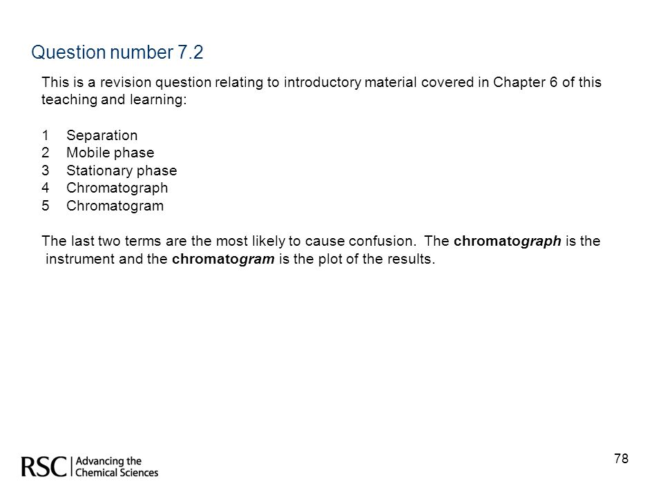 Question number 7.2 This is a revision question relating to introductory material covered in Chapter 6 of this.