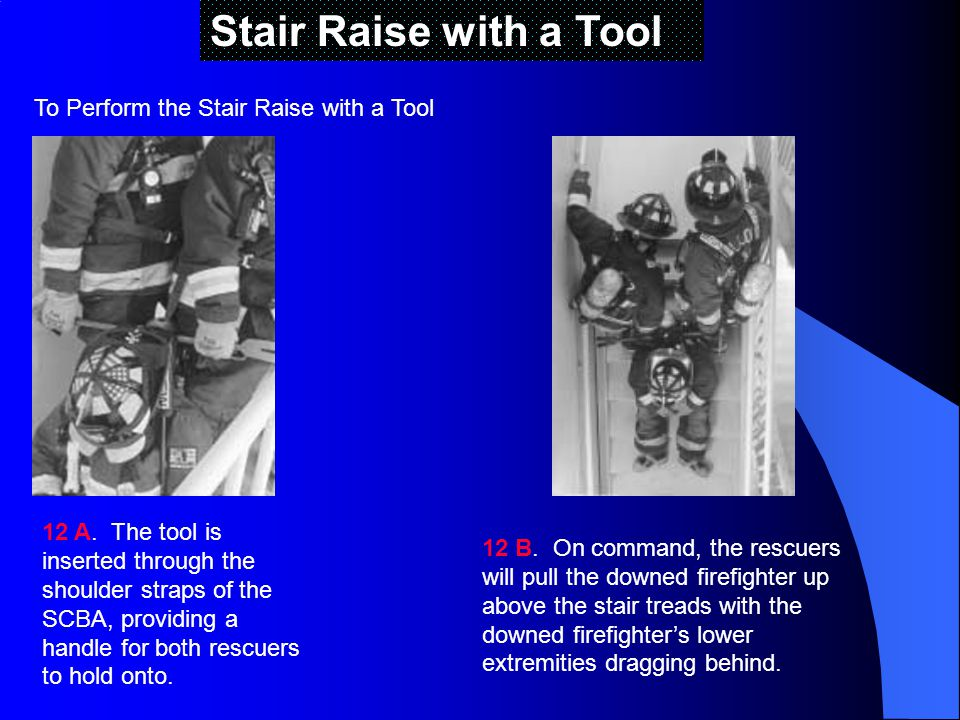 Stair Raise with a Tool To Perform the Stair Raise with a Tool