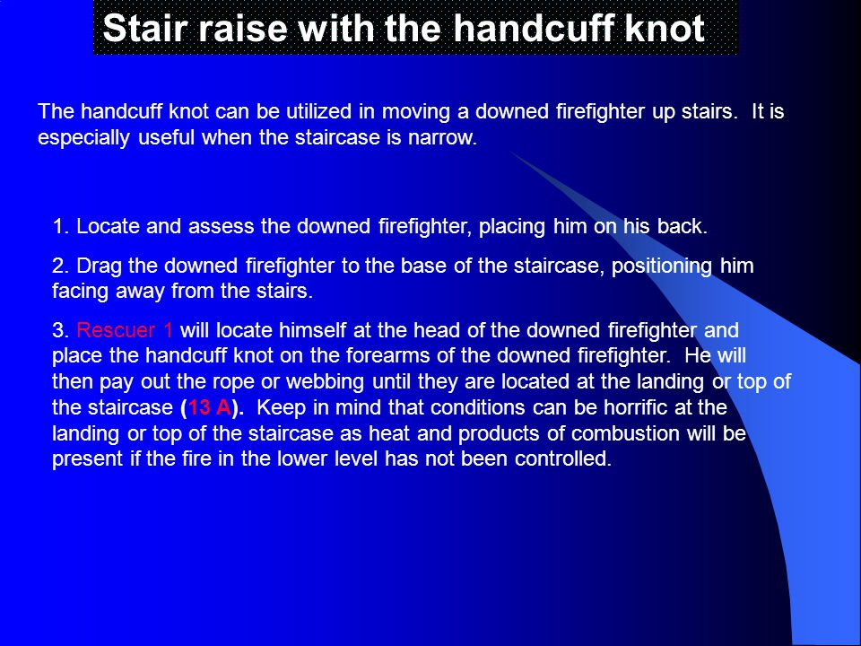 Stair raise with the handcuff knot