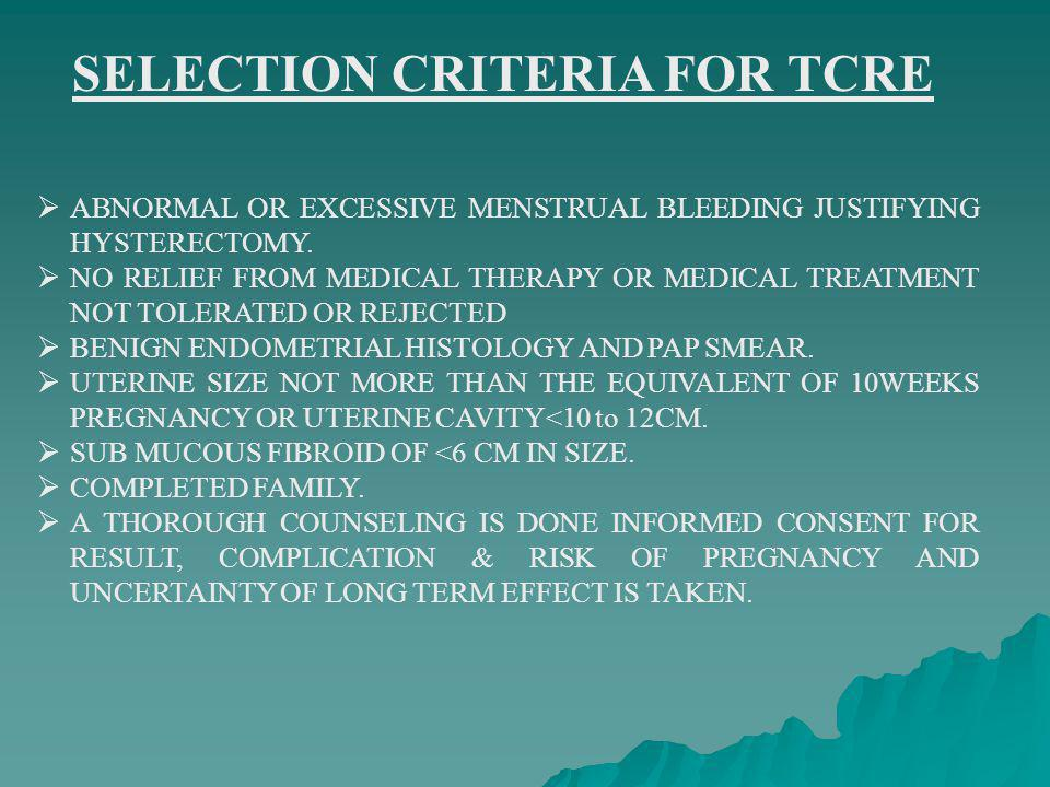 SELECTION CRITERIA FOR TCRE