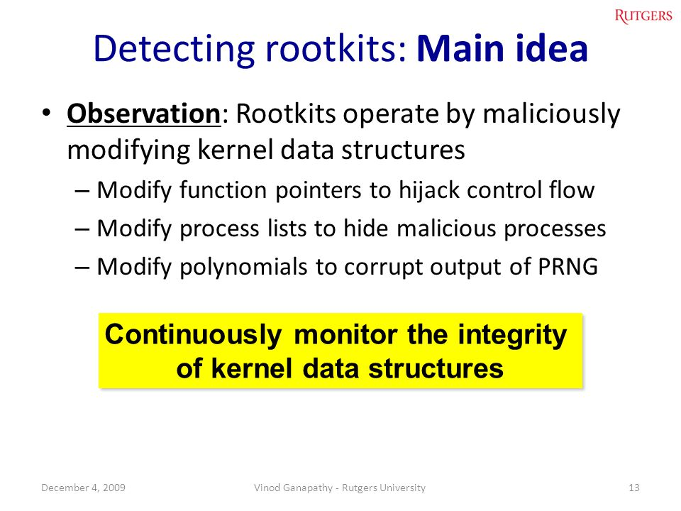 Detecting rootkits: Main idea
