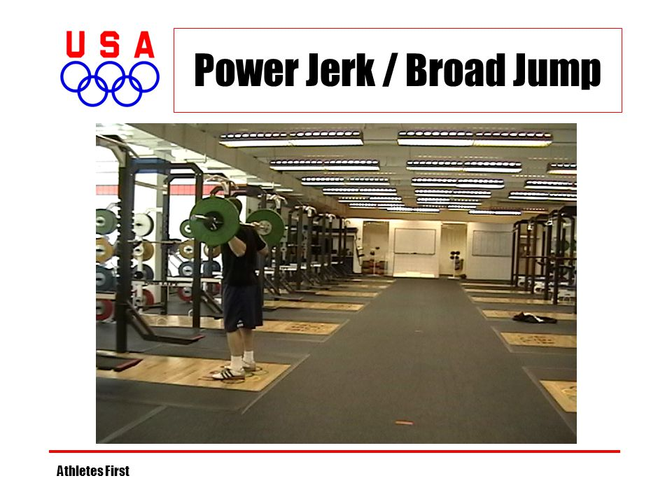 Power Jerk / Broad Jump Athletes First