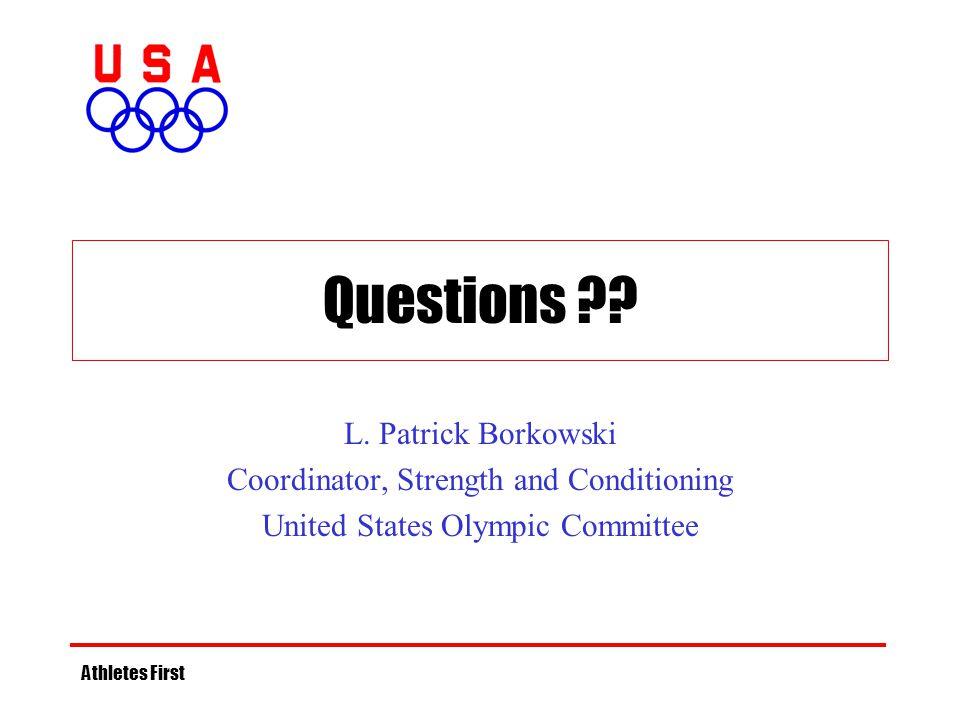 Questions L. Patrick Borkowski