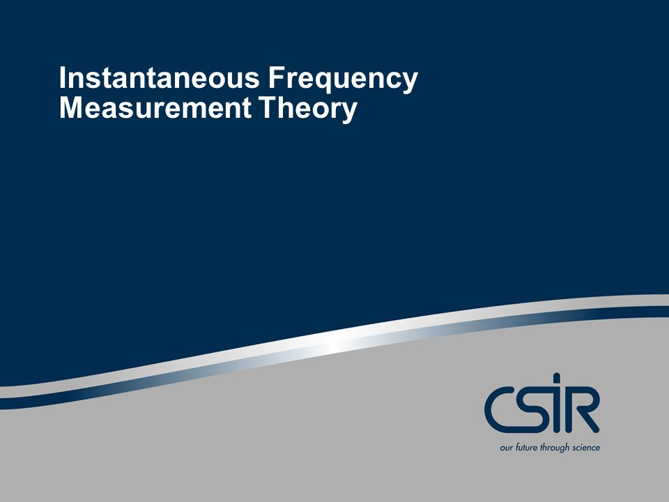 Instantaneous Frequency Measurement Theory