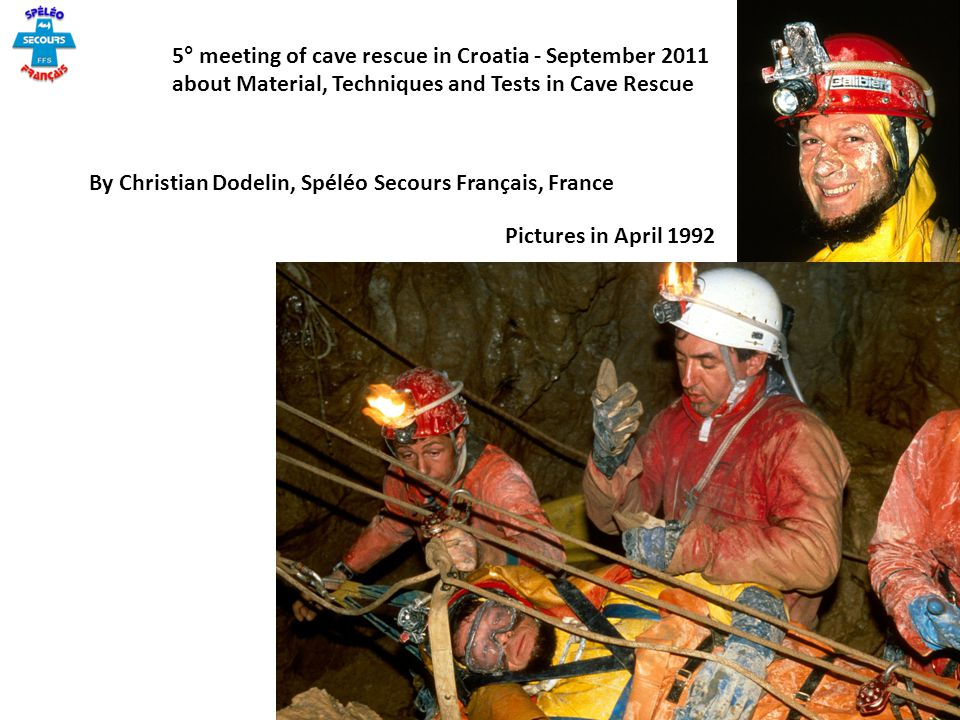 5° meeting of cave rescue in Croatia - September 2011