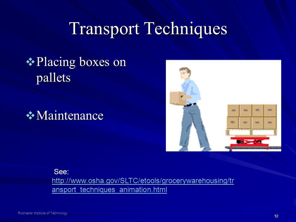 Transport Techniques Placing boxes on pallets Maintenance