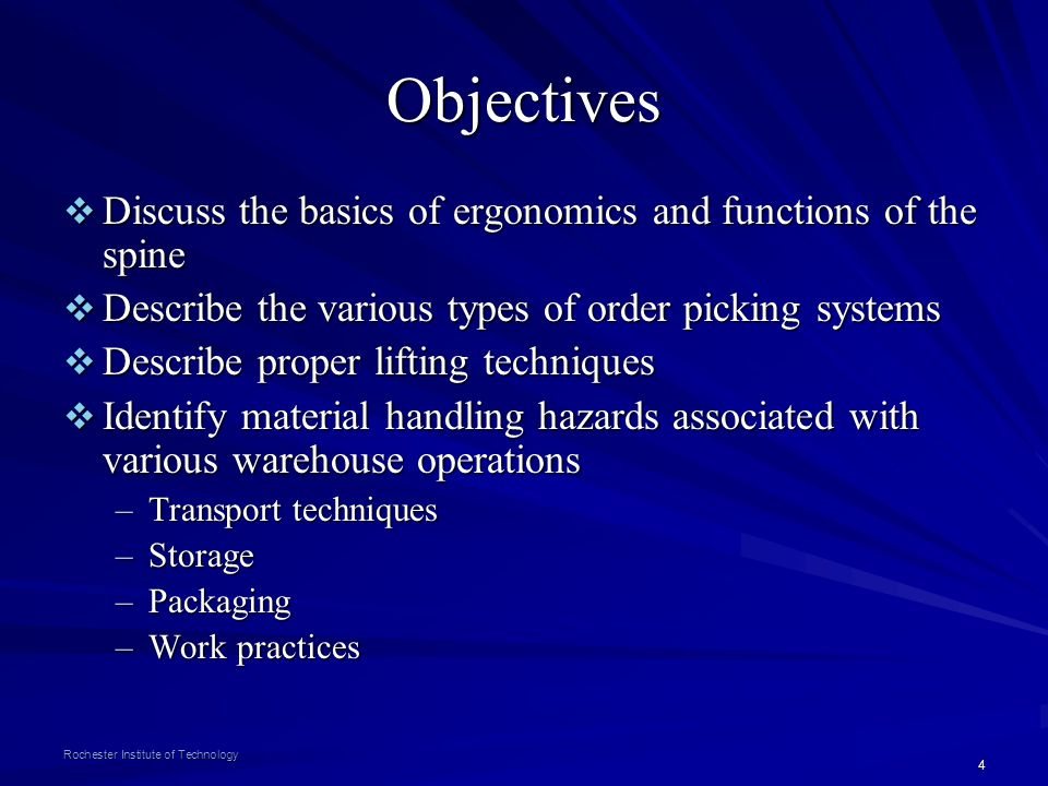 Objectives Discuss the basics of ergonomics and functions of the spine