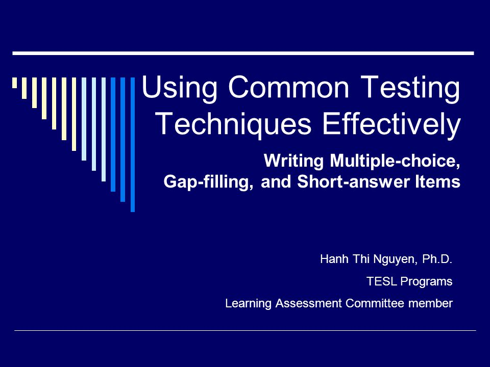 Using Common Testing Techniques Effectively