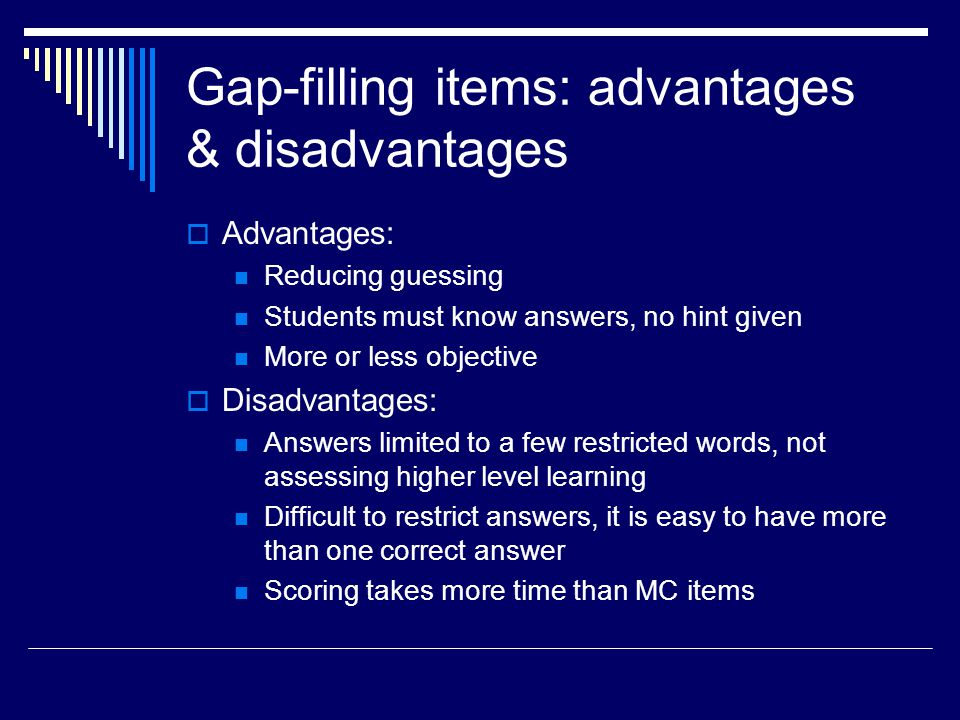 Gap-filling items: advantages & disadvantages