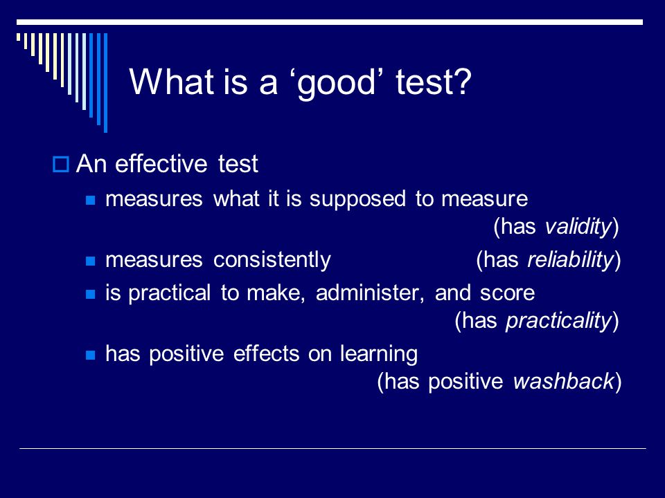 What is a 'good' test An effective test