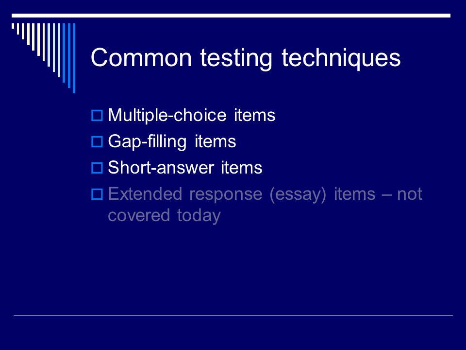 Common testing techniques