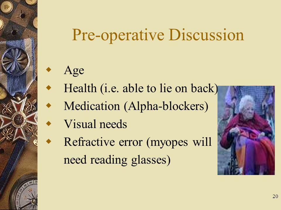 Pre-operative Discussion