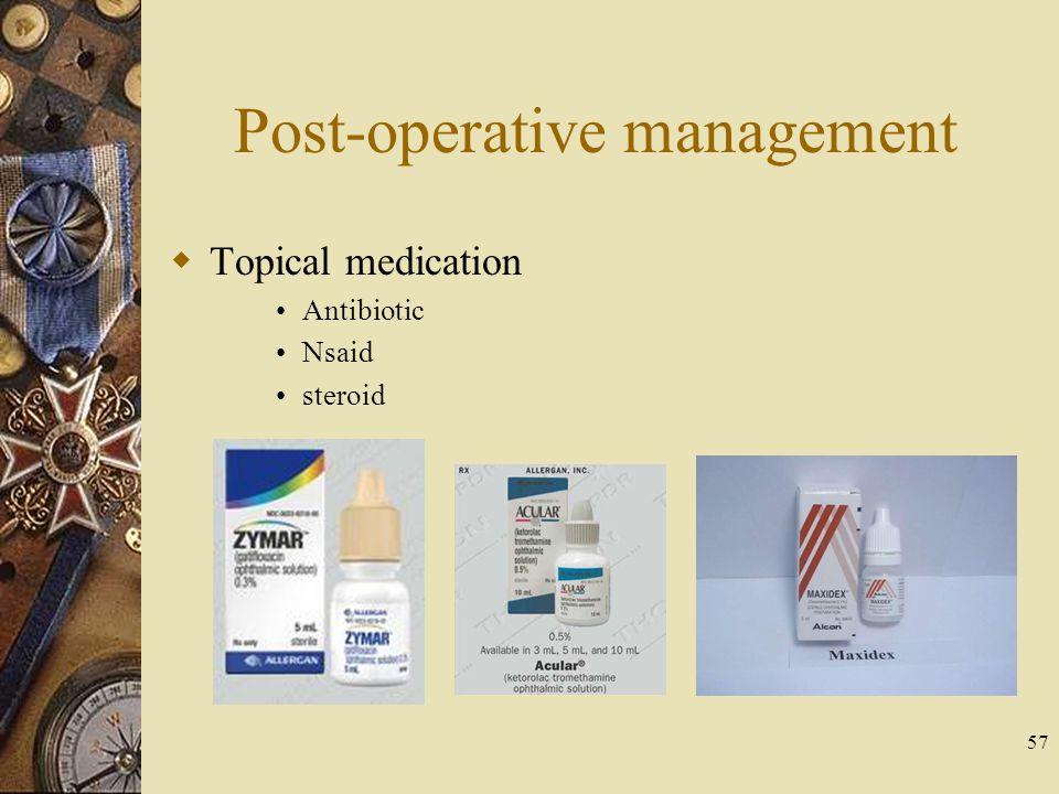 Post-operative management