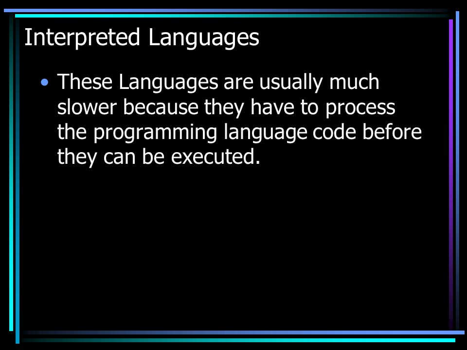 Interpreted Languages