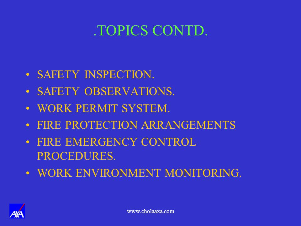 .TOPICS CONTD. SAFETY INSPECTION. SAFETY OBSERVATIONS.