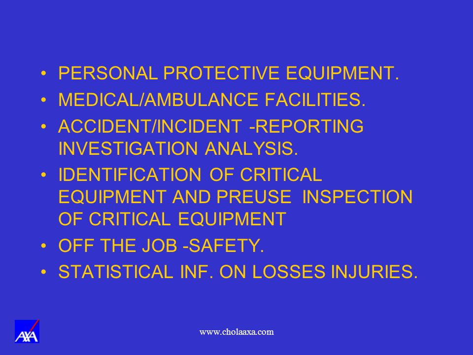 PERSONAL PROTECTIVE EQUIPMENT. MEDICAL/AMBULANCE FACILITIES.
