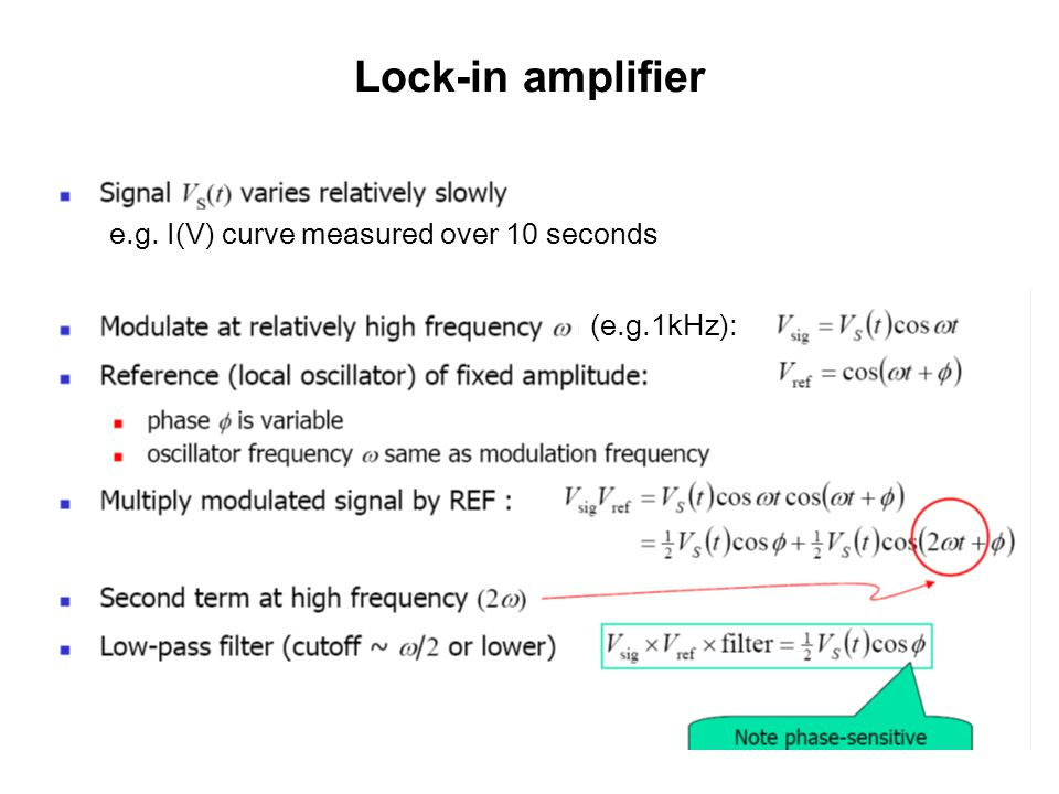 Lock-in amplifier e.g. I(V) curve measured over 10 seconds (e.g.1kHz):
