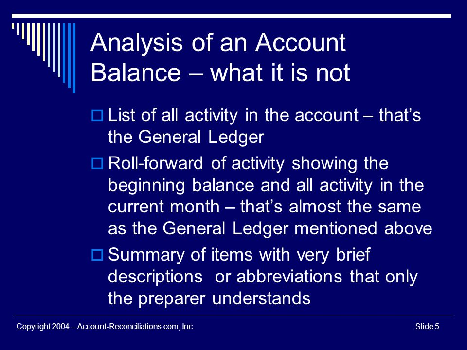Analysis of an Account Balance – what it is not